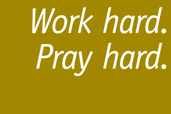 work_hard_pray_hard600
