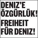 Freiheit für Deniz 150