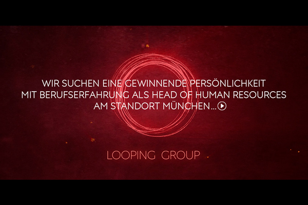 Looping Group sucht Head of Human Resources in München