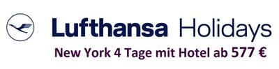 Lufthansa Holidays - New York 4 Tage mit Hotel ab 577 Euro
