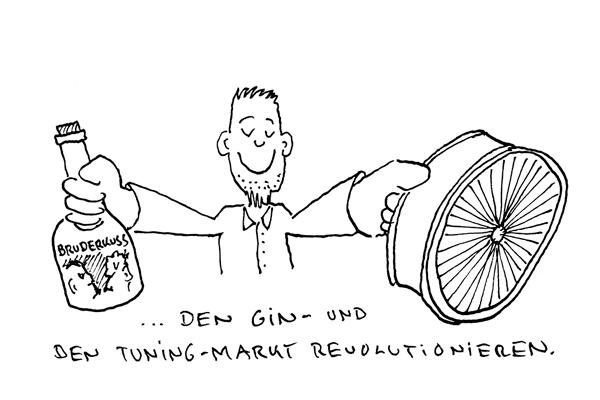 ... den Gin- und den Tuning-Markt revolutionieren.